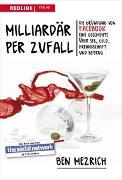 Cover-Bild zu Milliardär per Zufall von Mezrich, Ben