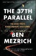 Cover-Bild zu The 37th Parallel von Mezrich, Ben