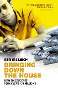 Cover-Bild zu Bringing Down the House von Mezrich, Ben