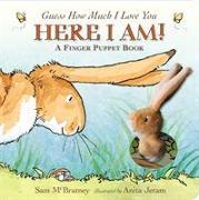 Cover-Bild zu Guess How Much I Love You: Here I Am A Finger Puppet Book von McBratney, Sam
