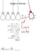 Cover-Bild zu Ich will Coach werden (eBook) von Wolter, Brigitte