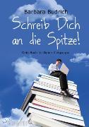 Cover-Bild zu Schreib Dich an die Spitze! (eBook) von Budrich, Barbara