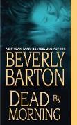 Cover-Bild zu Dead By Morning (eBook) von Barton, Beverly