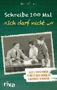 """Cover-Bild zu eBook Schreibe 100 Mal: """"Ich darf nicht ..."""""""