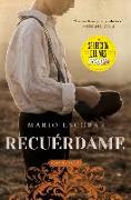 Cover-Bild zu Remember Me \ Recuérdame (Spanish edition) von Escobar, Mario
