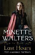 Cover-Bild zu Walters, Minette: The Last Hours: The Complete Omnibus Edition
