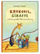 Cover-Bild zu Kulot, Daniela: Krokodil und Giraffe: Krokodil, Giraffe und die große Überraschung