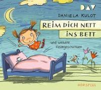 Cover-Bild zu Kulot, Daniela: Reim dich nett ins Bett und weitere Reimgeschichten