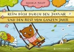 Cover-Bild zu Kulot, Daniela: Reim dich durch den Januar und den Rest vom ganzen Jahr
