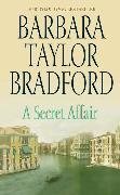 Cover-Bild zu Bradford, Barbara Taylor: A Secret Affair
