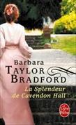 Cover-Bild zu Taylor Bradford, Barbara: La Splendeur de Cavendon Hall