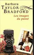 Cover-Bild zu Taylor Bradford, Barbara: Les Images du passé