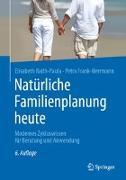 Cover-Bild zu Raith-Paula, Elisabeth: Natürliche Familienplanung heute