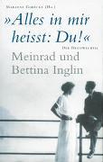 Cover-Bild zu Inglin, Meinrad: 'Alles in mir heisst: Du!' Meinrad und Bettina Inglin