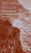 Cover-Bild zu Inglin, Meinrad: Schneesturm im Hochsommer