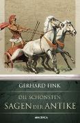 Cover-Bild zu Fink, Gerhard: Die schönsten Sagen der Antike