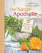 Cover-Bild zu Malm, Liesel: Die Natur-Apotheke