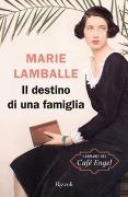 Cover-Bild zu Lamballe, Marie: Il destino di una famiglia