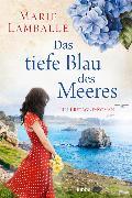 Cover-Bild zu Lamballe, Marie: Das tiefe Blau des Meeres