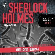 Cover-Bild zu Sherlock Holmes: Tödlicher Kontakt (Audio Download) von Doyle, Arthur Conan