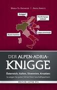 Cover-Bild zu Radinger, Maria Th.: Der Alpen-Adria-Knigge