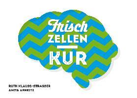 Cover-Bild zu Arneitz, Anita: Frischzellenkur