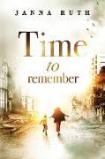 Cover-Bild zu Ruth, Janna: Time to Remember