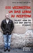 Cover-Bild zu Shalicar, Arye Sharuz: 100 Weisheiten, um das Leben zu meistern