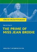Cover-Bild zu Spark, Muriel: The Prime of Miss Jean Brodie von Muriel Spark