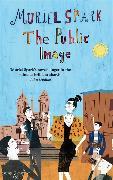 Cover-Bild zu Spark, Muriel: The Public Image