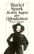Cover-Bild zu Spark, Muriel: In den Augen der Öffentlichkeit