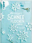 Cover-Bild zu Konrad, Esther: Winterzarte Schneeflocken häkeln