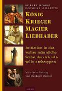 Cover-Bild zu Moore, Robert: König, Krieger, Magier, Liebhaber