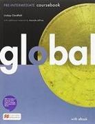 Cover-Bild zu Tennant, Adrian: Global Pre-Intermediate + eBook Student's Pack (Spain)