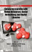 Cover-Bild zu Belford, Robert (Hrsg.): Enhancing Learning with Online Resources, Social Networking, and Digital Libraries