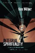 Cover-Bild zu Wilber, Ken: Integral Spirituality