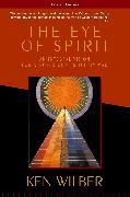 Cover-Bild zu Wilber, Ken: The Eye of Spirit
