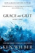 Cover-Bild zu Wilber, Ken: Grace and Grit
