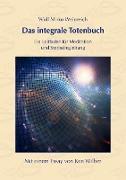 Cover-Bild zu Weinreich, Wulf Mirko: Das integrale Totenbuch