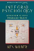 Cover-Bild zu Wilber, Ken: Integral Psychology