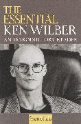 Cover-Bild zu Wilber, Ken: The Essential Ken Wilber
