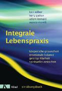 Cover-Bild zu Wilber, Ken: Integrale Lebenspraxis