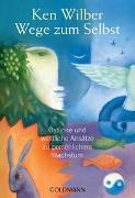 Cover-Bild zu Wilber, Ken: Wege zum Selbst