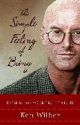 Cover-Bild zu Wilber, Ken: The Simple Feeling of Being