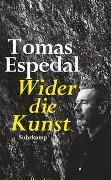 Cover-Bild zu Espedal, Tomas: Wider die Kunst