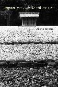 Cover-Bild zu Isozaki, Arata: Japan-ness in Architecture