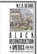 Cover-Bild zu Du Bois, W. E. B.: Black Reconstruction in America 1860-1880