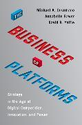 Cover-Bild zu Cusumano, Michael A.: The Business of Platforms