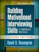 Cover-Bild zu Rosengren, David B.: Building Motivational Interviewing Skills