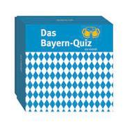 Cover-Bild zu Geiss, Heide Marie Karin: Das Bayern-Quiz (Neuauflage)